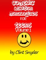Cover for 'Comedic Audition Monologues for Teens'