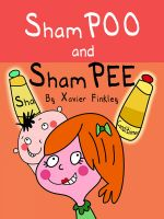 Cover for 'ShamPOO & ShamPEE (A Silly Rhyming Children's Picture Book)'