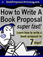 Cover for 'How to Write a Book Proposal - Super Fast!'
