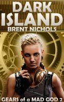 Cover for 'Dark Island: A Steampunk Lovecraft Adventure'