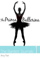 Cover for 'The Bartlett Journals: Book 1  The Prima Ballerina'