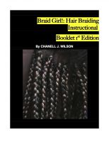 Chanell J. Wilson - Braid Girl!: Hair Braiding Instructional Booklet 1st Edition