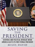 Cover for 'Saving The President'