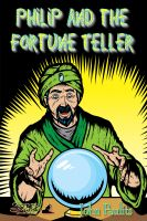 Cover for 'Philip and the Fortune Teller'