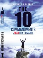 Cover for 'The Ten Commandments of Peak Performance'