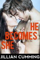 Cover for 'He Becomes She (Feminization Gender Change)'