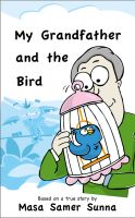 Cover for 'My Grandfather and the Bird'