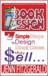 Book Design, 7 Simple Steps to Design Ebook Covers that Sell by Spider Books Publishing