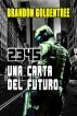 2345: Una Carta del Futuro by Brandon Goldentree