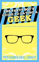Cover for 'The Party Boy's Guide to Dating a Geek'