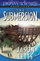 Cover for 'The Submersion (Powerless #4)'