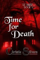 Cover for 'Time For Death (Liz Baker, book 1)'