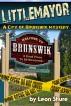 Littlemayor, a City of Brunswik Mystery by Leon Shure