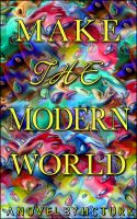 Cover for 'Make The Modern World'