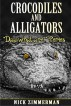 Crocodiles and Alligators Facts Book for Kids by Nick Zimmerman