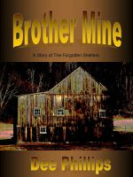 Cover for 'Brother Mine - #2 in The Forgotten Shelters Series'