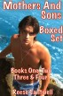 Mothers And Sons: Boxed Set: Books One, Two, Three and Four by Reese Cantwell