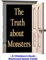Cover for 'The Truth about Monsters'