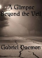 Cover for 'A Glimpse Beyond the Veil'