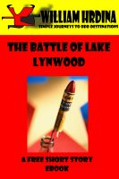 Cover for 'The Battle of Lake Lynwood- A Non-Cautionary Tale'