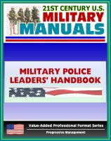 Cover for '21st Century U.S. Military Manuals: Military Police Leaders' Handbook Field Manual - FM 3-19.4 (Value-Added Professional Format Series)'