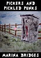 Cover for 'Pickers and Pickled Punks'