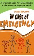 In Case of Emergency by Jacqui Brauman