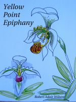 Cover for 'Yellow Point Epiphany'