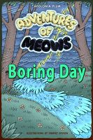 Cover for 'Adventures of Meows: Boring Day'