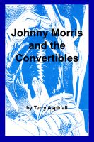 Cover for 'Johnny Morris and the Convertibles'
