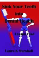 Cover for 'Sink Your Teeth into Dental Health'