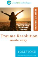 Cover for 'Trauma Resolution Made Easy'