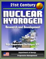 Cover for '21st Century Nuclear Hydrogen Research and Development, Production of Hydrogen from Nuclear Energy for the Hydrogen Initiative, Feedstocks, High-Temperature Electrolysis (HTE), Fuel Cycle'