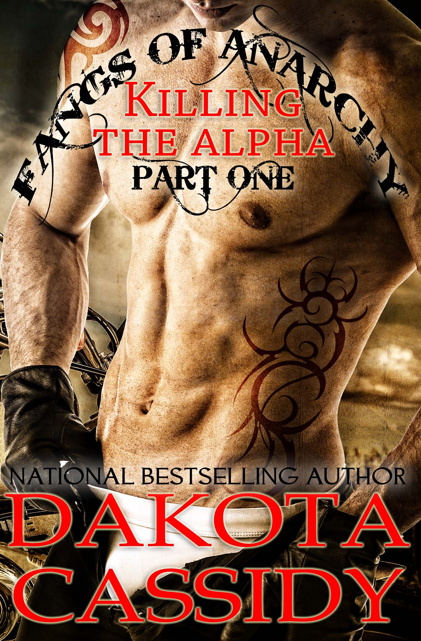 Dakota Cassidy - Fangs of Anarchy - Killing The Alpha (Part 1)