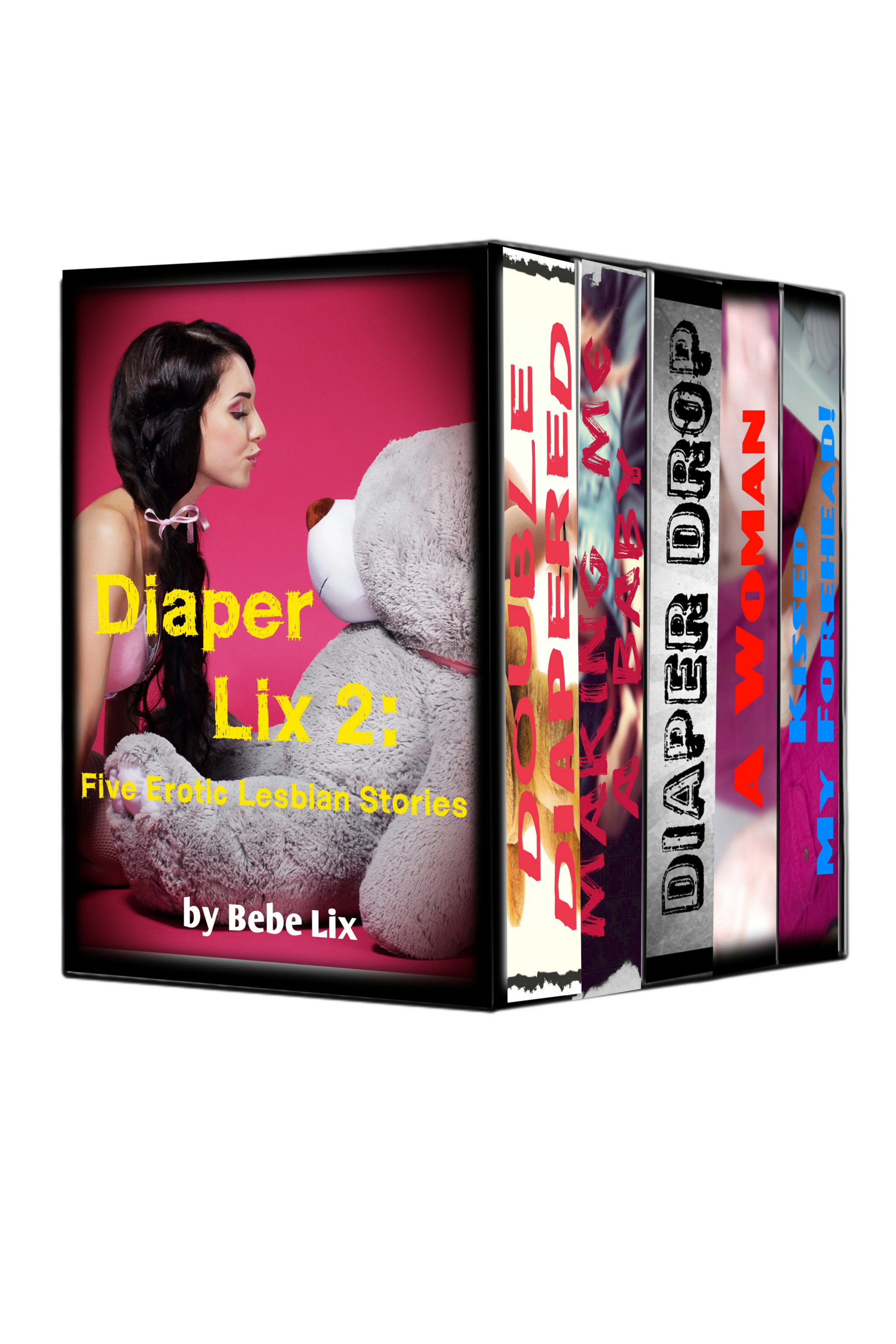 Bebe Lix - Diaper Lix 2: Five Erotic Lesbian Stories