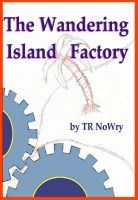 Cover for 'The Wandering Island Factory'