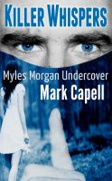 Cover for 'Killer Whispers (Myles Morgan Undercover)'