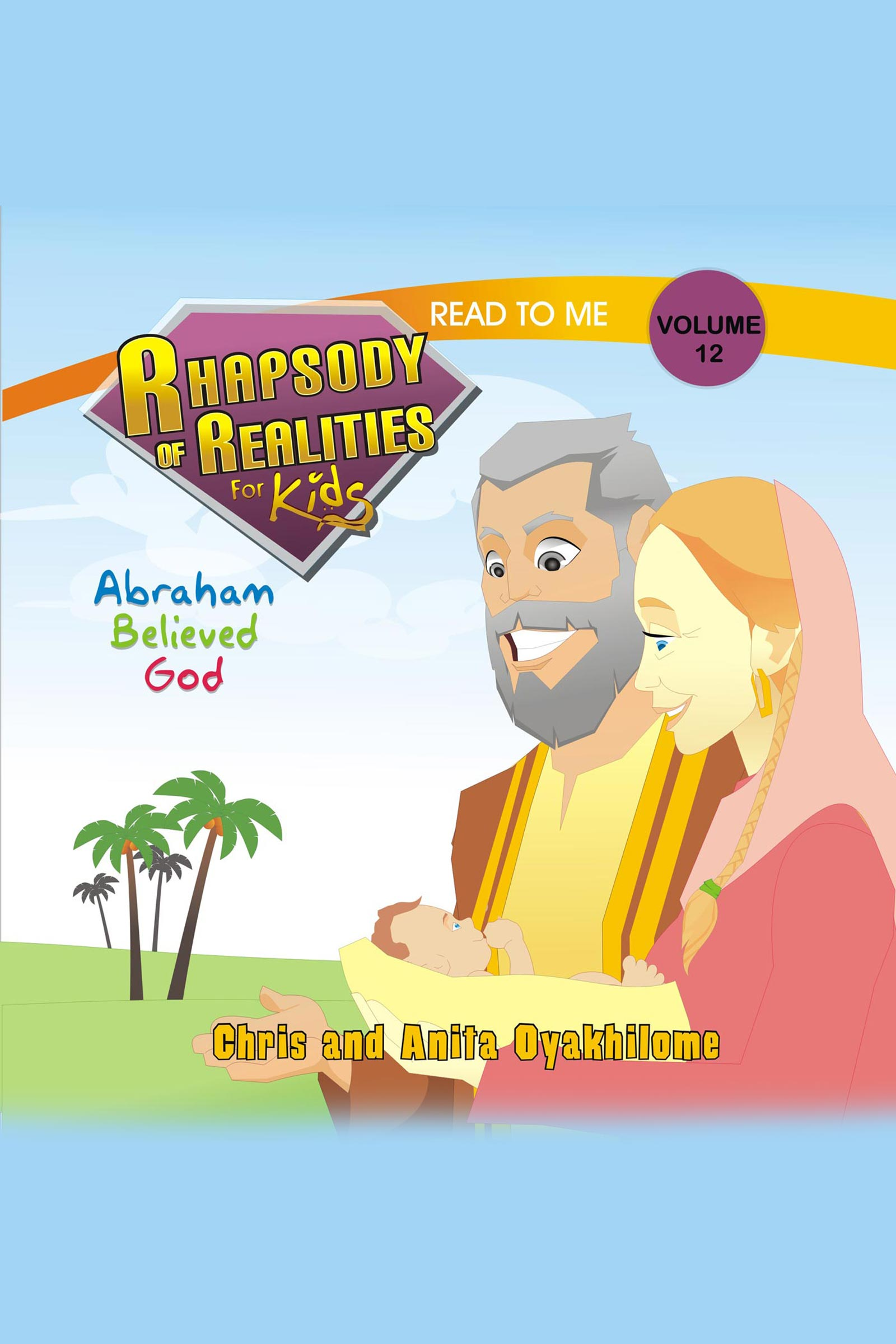 Pastor Chris and Anita Oyakhilome - Rhapsody of Realities for Kids March/April 2013 Edition