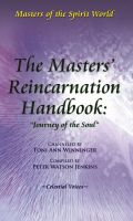 "Cover for 'The Masters' Reincarnation Handbook: ""Journey of the Soul""'"