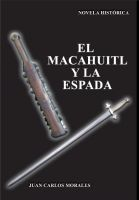 Cover for 'El macahuitl y la espada'