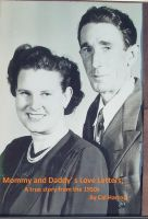 Cover for 'Mommy and Daddy's Love Letters;  A true story from the 1950s'