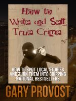 Cover for 'How to Write True Crime'
