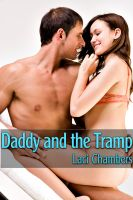 Cover for 'Daddy and the Tramp (Taboo Older Man/Younger Woman Erotica)'