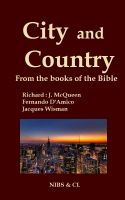 Cover for 'City and Country - From the books of the Bible'