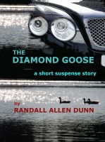 Cover for 'The Diamond Goose - a suspense short story'