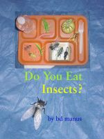 Cover for 'Do You Eat Insects?'