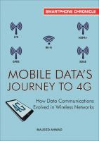 Cover for 'Mobile Data's Journey to 4G: How Data Communications Evolved in Wireless Networks'