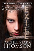 Cover for 'Exile: Book 1 in The Oneness Cycle'