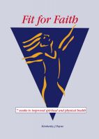 Cover for 'Fit for Faith - 7 weeks to improved spiritual and physical health'