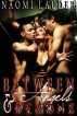 Between Angels & Demons (supernatural gangbang erotica) by Naomi Lauder
